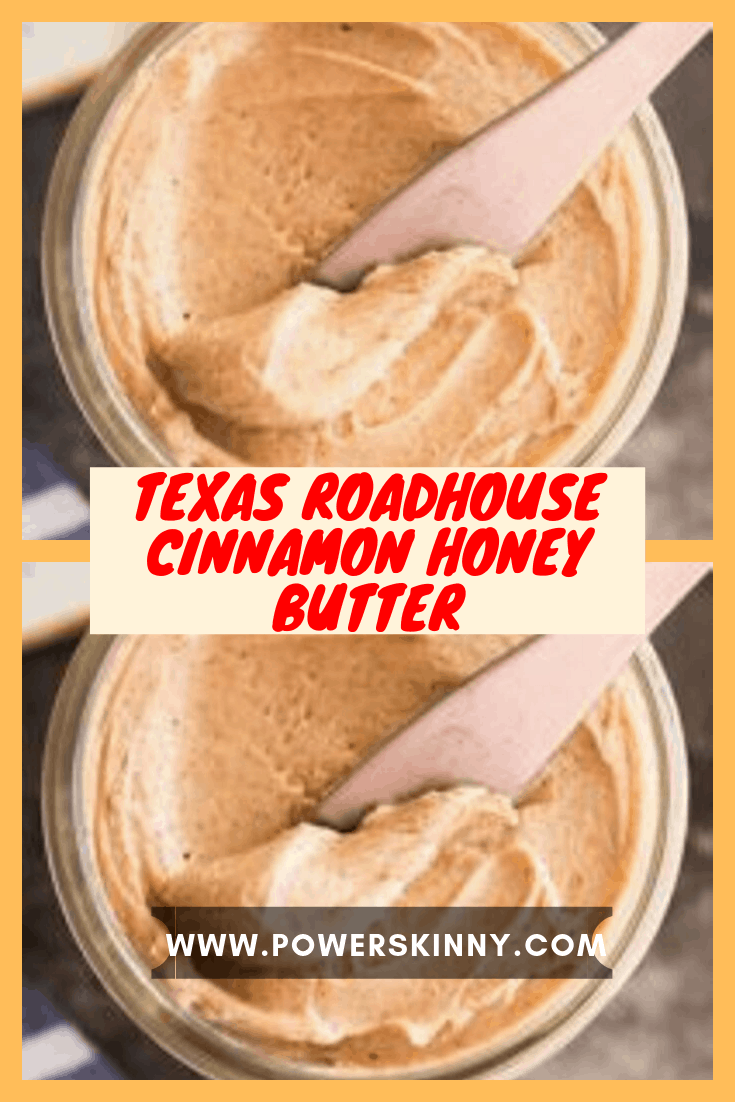 Texas Roadhouse Cinnamon Honey Butter in 2020 Honey and