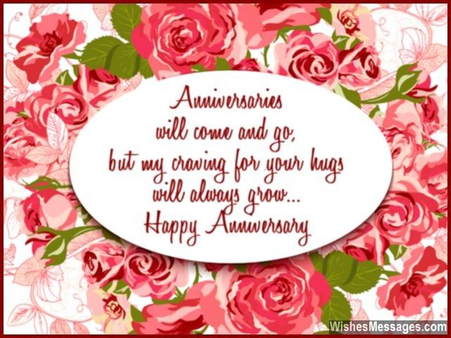 Anniversaries will come and go, but my craving for your hugs will - printable anniversary cards for her