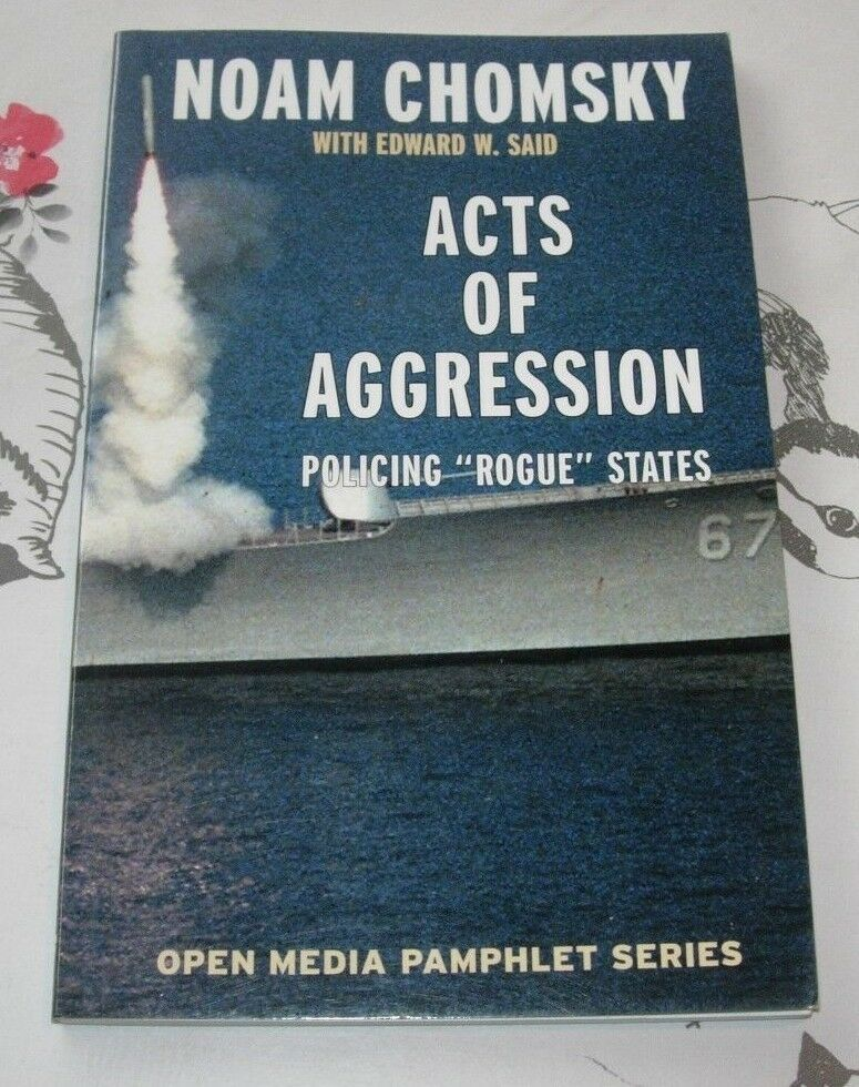 Noam Chomsky Act Of Aggression Policing Rogue State Open Media Serie Noamchomsky Book Aggressive Edward Said Essay