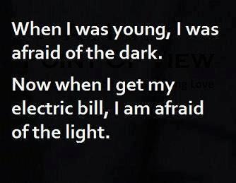 When I Was Youngi Was Afraid Of The Dark Funny Quoteso True And