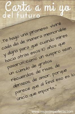 Carta A Mi Yo Del Futuro Mujer Imperfecta Frases Del