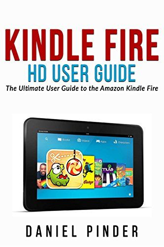 kindle fire hd user guide the ultimate user guide to the amazon rh pinterest com kindle fire user guide manual kindle fire user guide free download