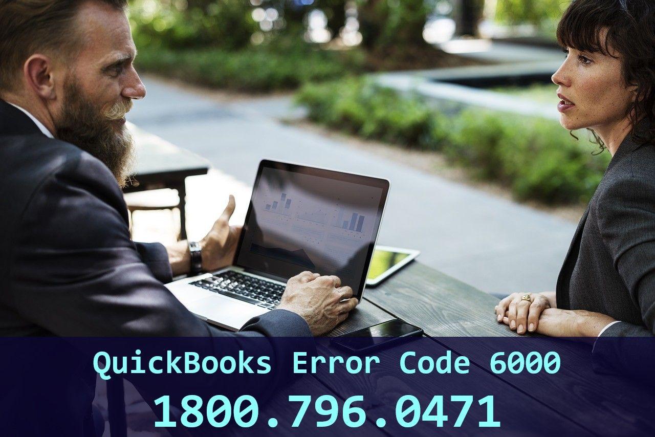 Dial 1800.796.0471 For QuickBooks Error Code 6000 Help