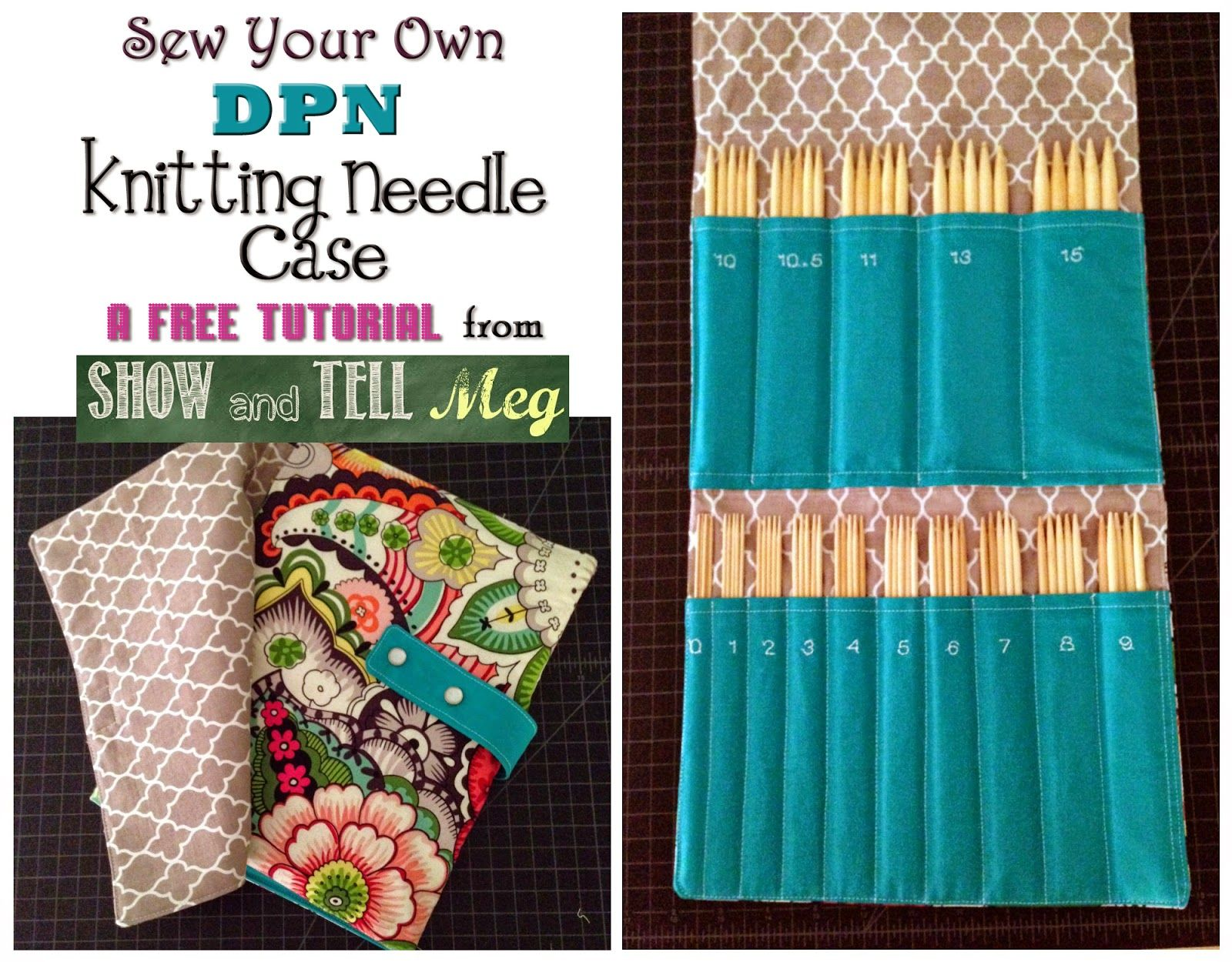 How to sew your own DPN knitting needle case :) Free tutorial ...