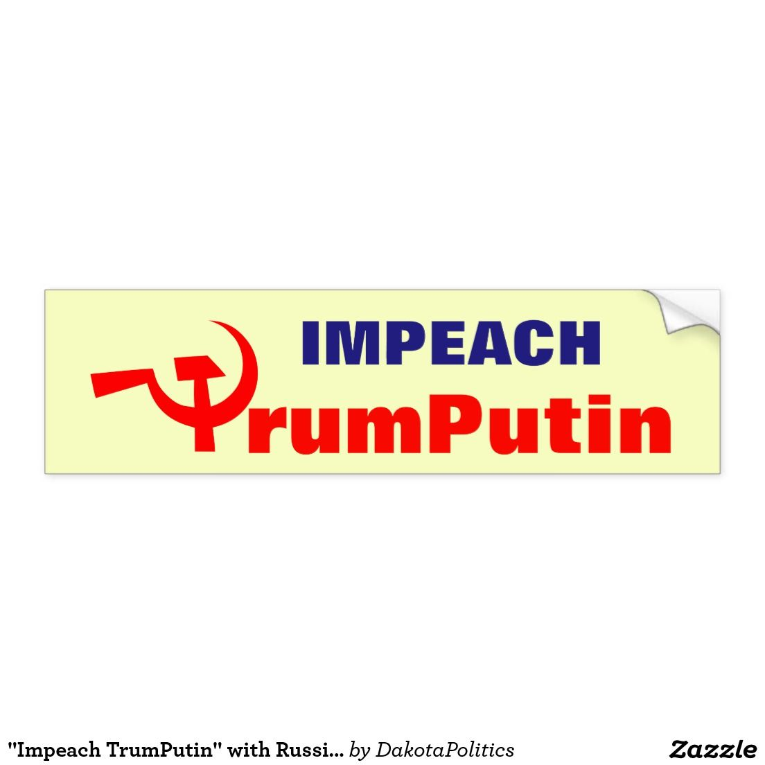 """""""Impeach TrumPutin"""" with Russian Hammer and Sickle"""