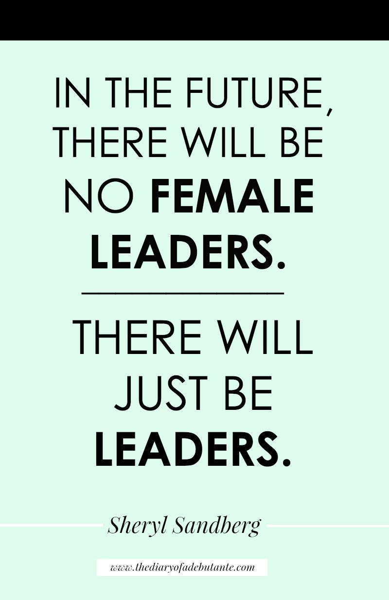 30 Inspirational Female Quotes To Celebrate Women S History Month Women Leaders Quotes Woman Quotes Leader Quotes