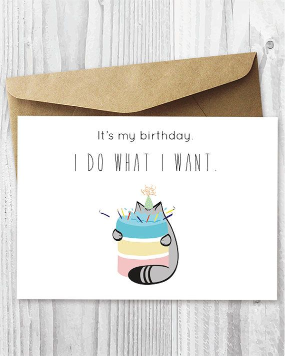 Fat Cat Birthday Card Printable Its My I Do What Want Digital Eating