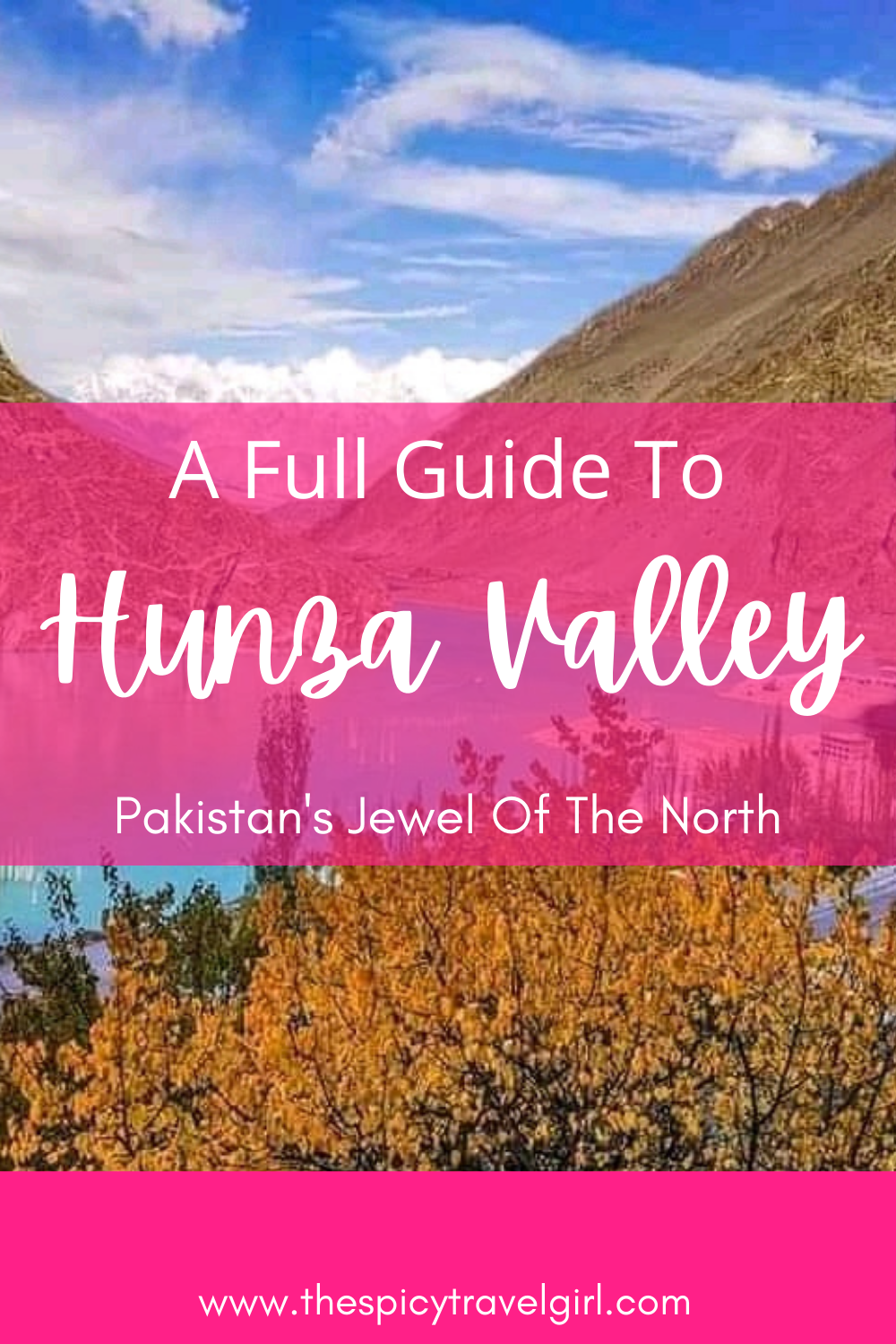Pakistan's Hunza Valley is world famous for its exceptional beauty. Find out everything you need to know to visit beautiful Hunza Valley Pakistan in this guide! #pakistantravel #pakistanbeautifulplaces #hunzavalleybeauty
