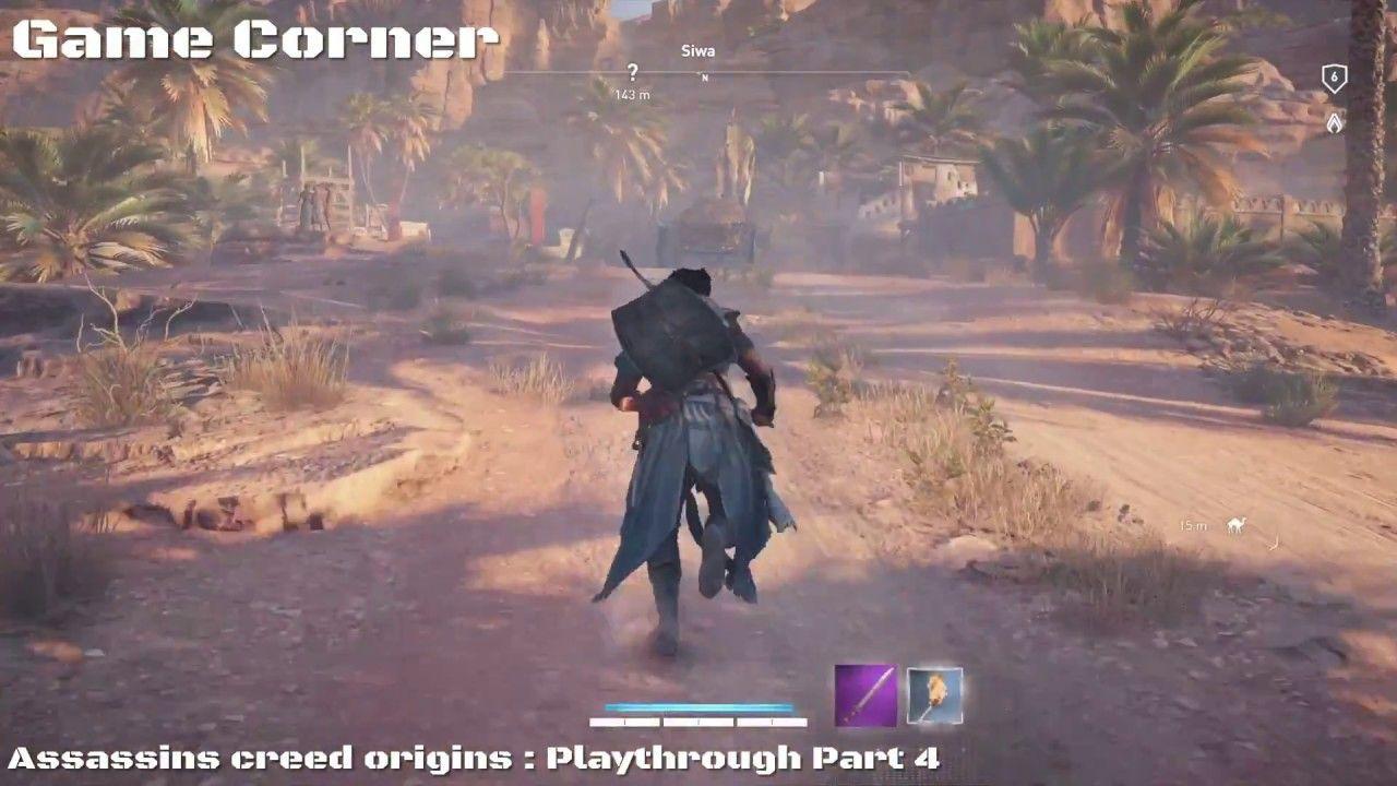 Assassins Creed Origins Playthrough Part 4 Hey Everybody Welcome