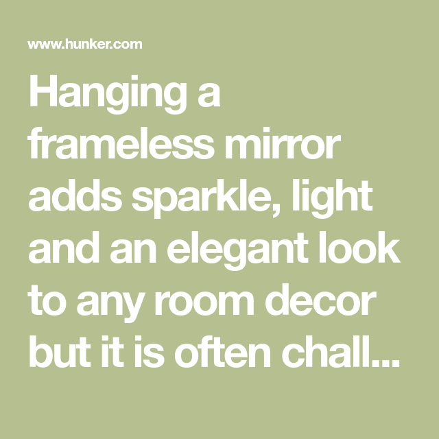 How to Hang a Frameless Mirror on Drywall Without Mirror ...