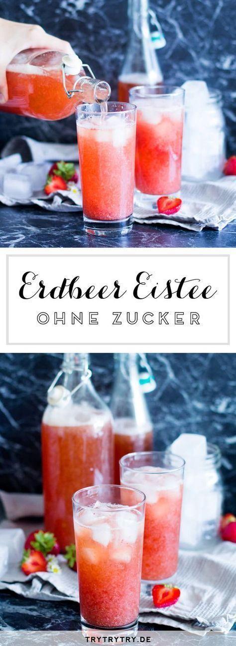 Erfrischender Erdbeer-Eistee ohne Zucker! #cocktails