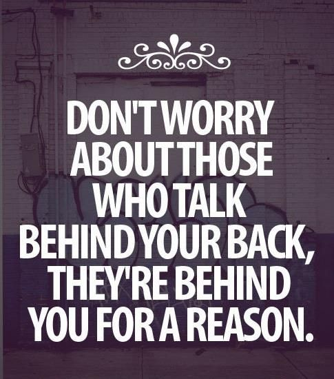 Talking Behind Someones Back Means Something Words Quotes
