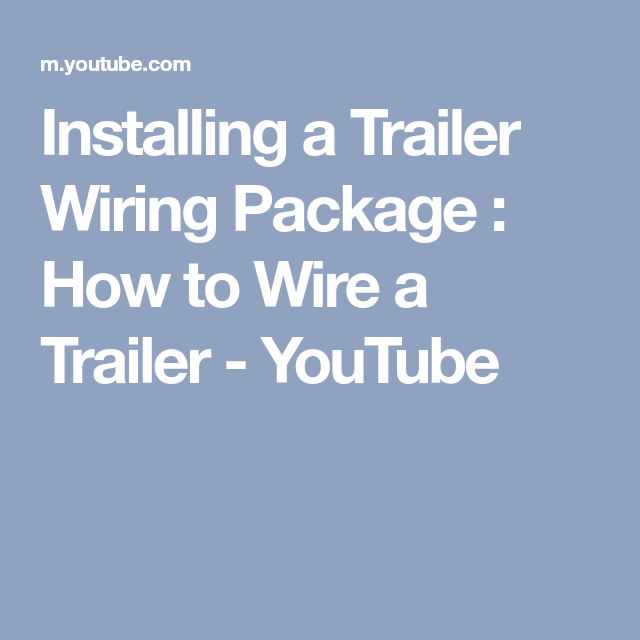 Installing a Trailer Wiring Package : How to Wire a Trailer ...