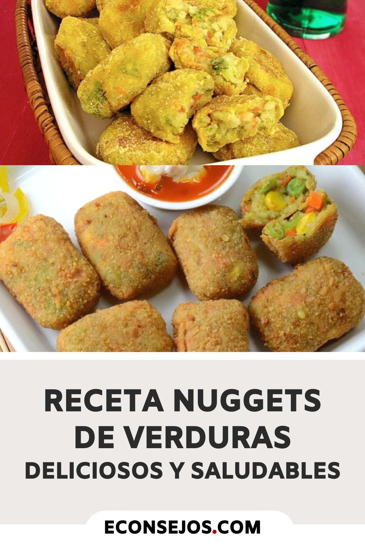 Recetas De Nuggets De Verduras Deliciosos Y Saludables Comidas Caseras Mexicanas Verduras Que Hacer De Comer Hoy