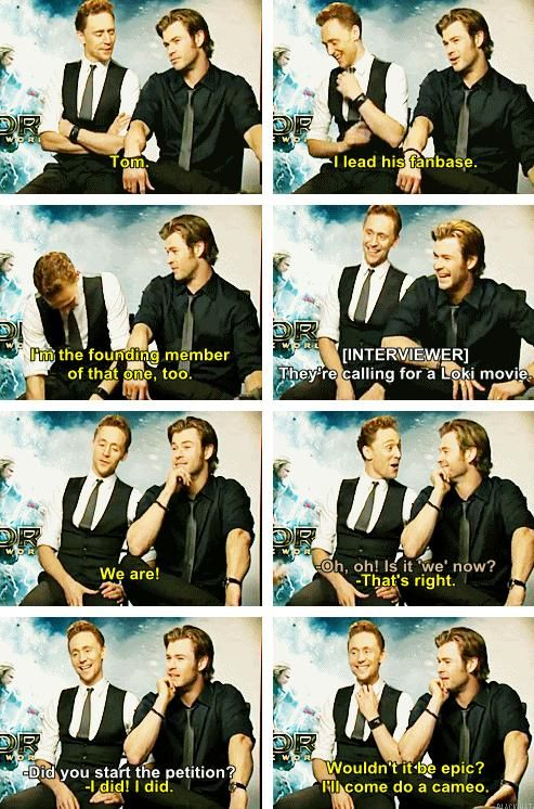 Chris is the leader of the Loki/Tom fan club.
