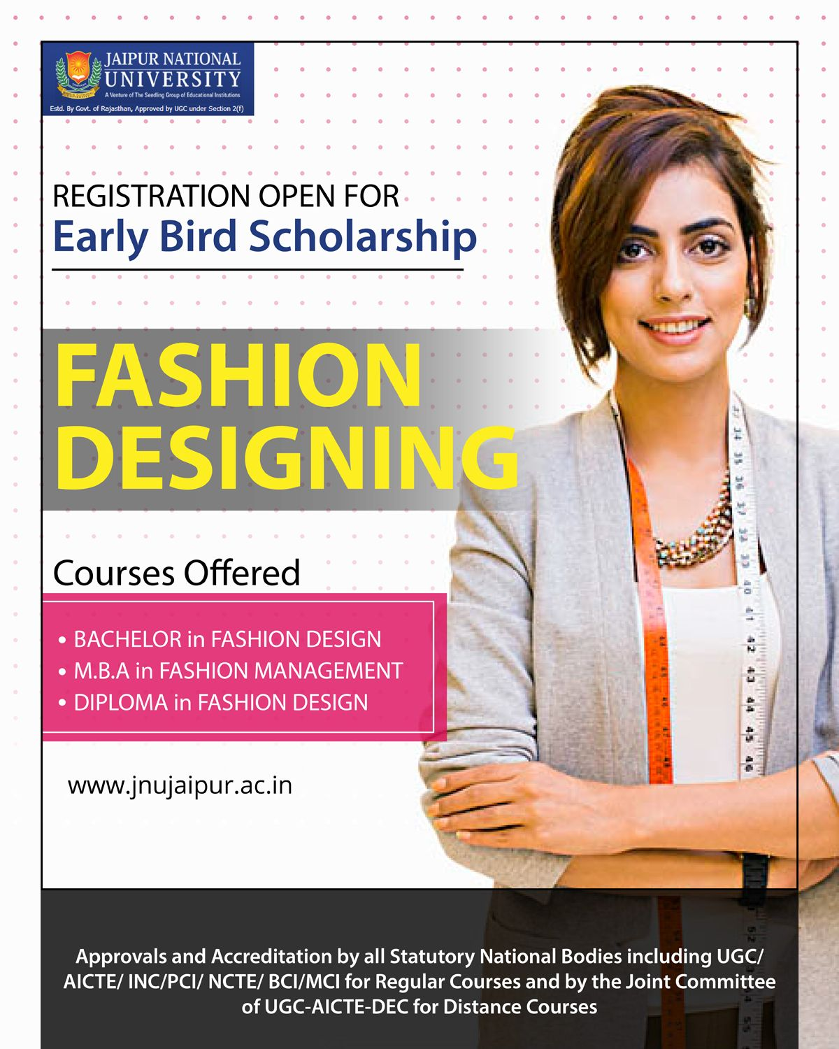 Study The Art Of Designing And Pursue Your Passion For Fashion At Jnu Admissions 2019 20 With Images Diploma In Fashion Designing Fashion Designing Course Scholarships