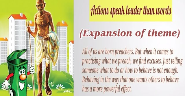 Action Speak Louder Than Word Expansion Of Theme Proverb Thought Learn English Grammar Essay On All That Glitter I Not Gold