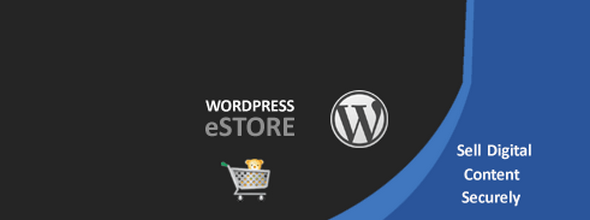 WordPress eStore Plugin v7.4.3 Complete Solution to Sell Digital ...