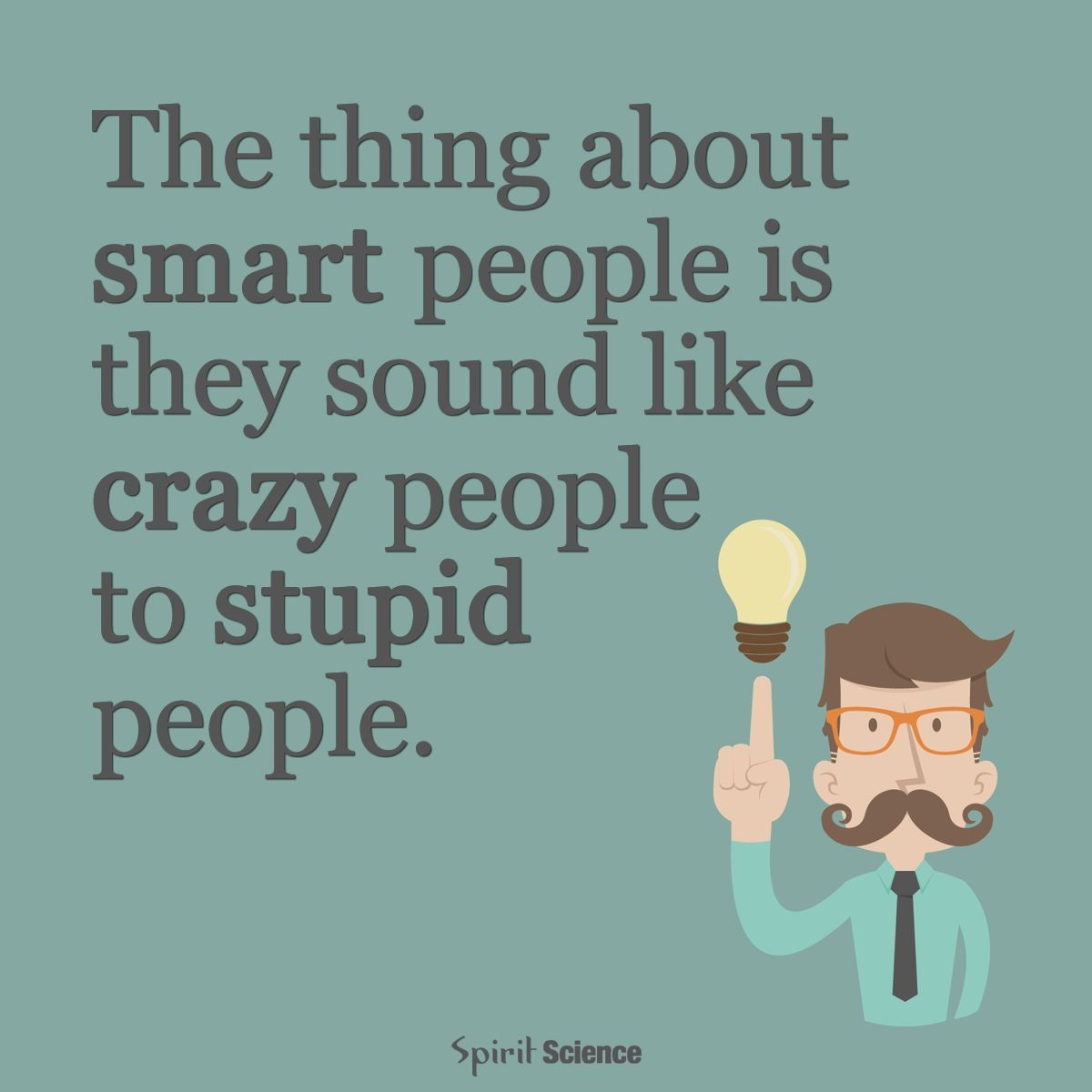 Medium Of Crazy People Quotes