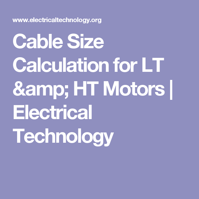 Cable size calculation for lt ht motors cable cable size calculation for lt ht motors electrical technology greentooth Choice Image