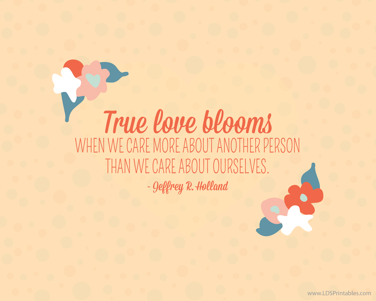 Quotes About Love Lds : lds quotes uplifting quotes inspirational quotes holland quotes quotes ...