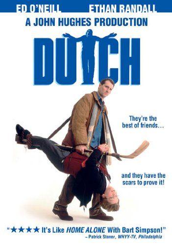 Dutch (Starring Ed O'Neill & Ethan Randall
