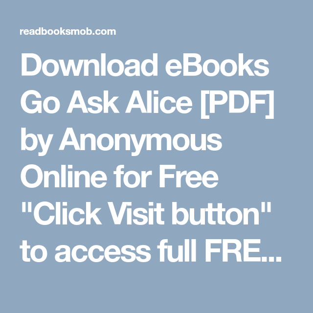 Download Ebooks Go Ask Alice Pdf By Anonymous Online For Free
