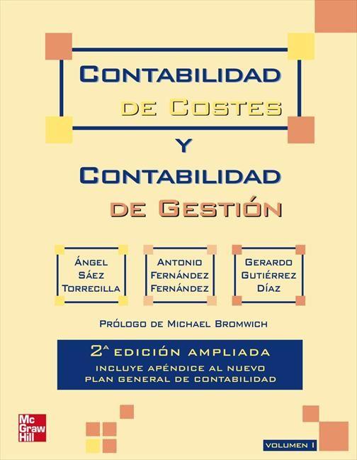 Contabilidad De Costes Y Contabilidad De Gestión 2 Vol Ed 2009 Plan General De Contabilidad Contabilidad Y Gestión Del Tiempo