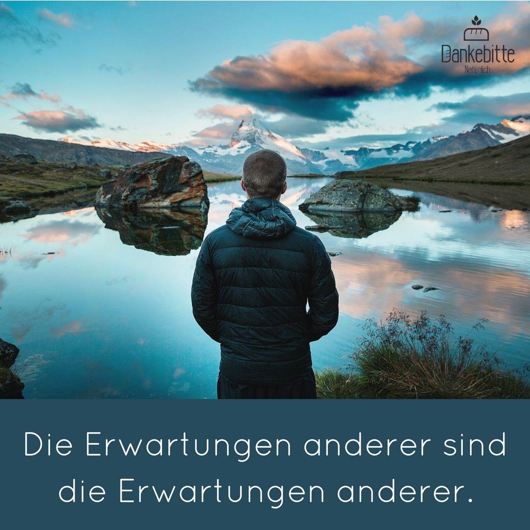 Die #Erwartungen anderer sind die Erwartungen anderer... # ...