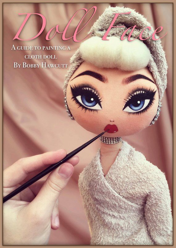 Doll Face - A guide to painting a cloth doll - Sep by step tutorial booklet #dollfacepainting