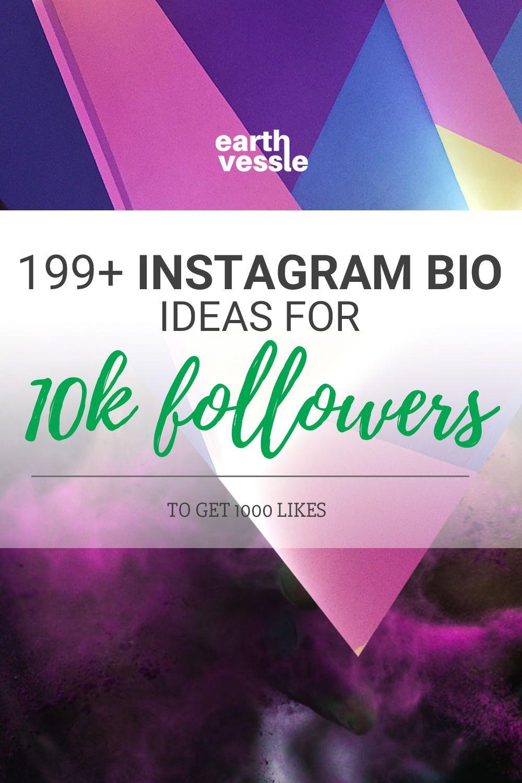 Instagram Bio Ideas 199 Best Ideas To Get More Followers Instagram Bio Instagram Bio Quotes Instagram Bio Quotes Short