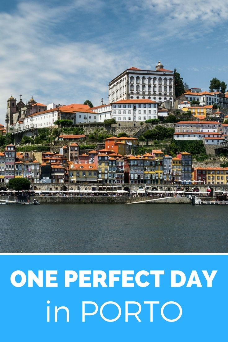 Would you like to visit Porto, in Portugal? This is how you spend a perfect day in Porto.