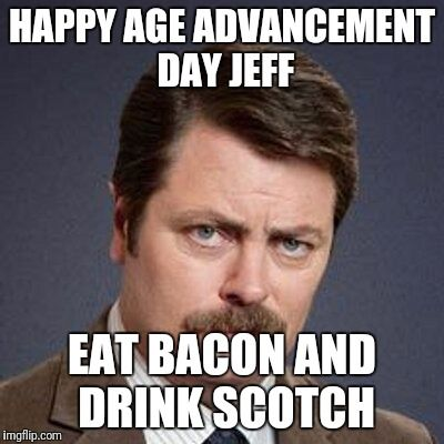 Ron Swanson Happy Birthday Meme Generator Imgflip