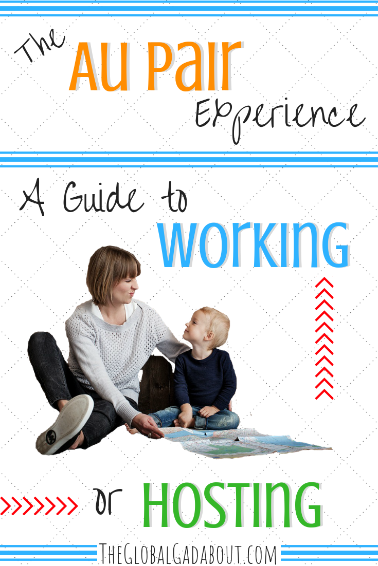 The Au Pair Experience A Guide To Working Or Hosting Au Pair