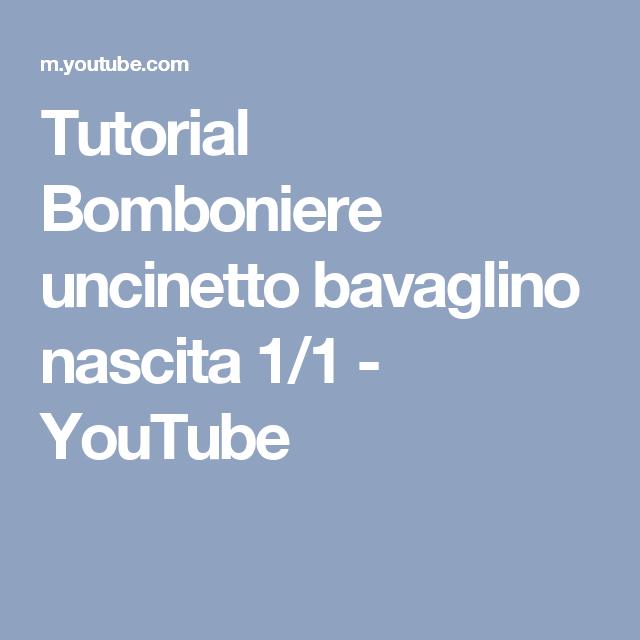 Tutorial Bomboniere Uncinetto Bavaglino Nascita 11 Youtube