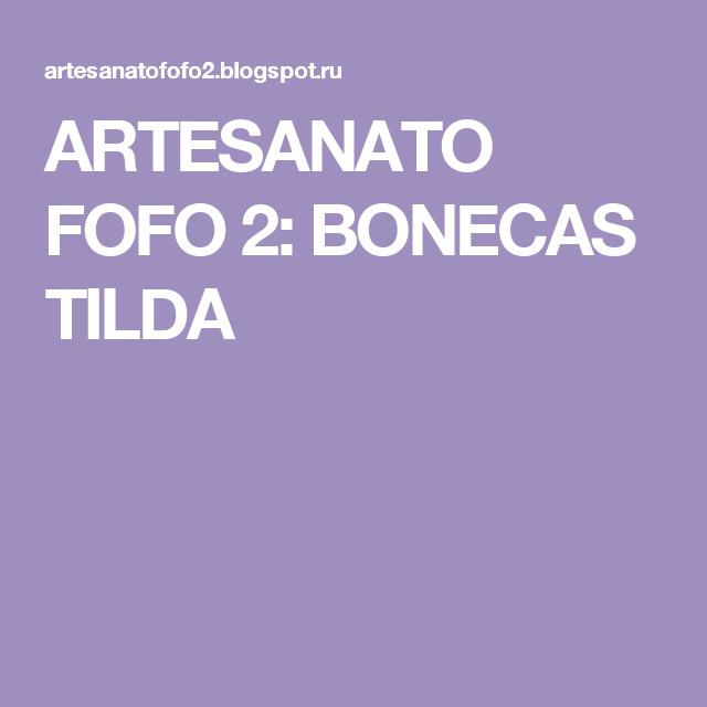 ARTESANATO FOFO 2: BONECAS TILDA