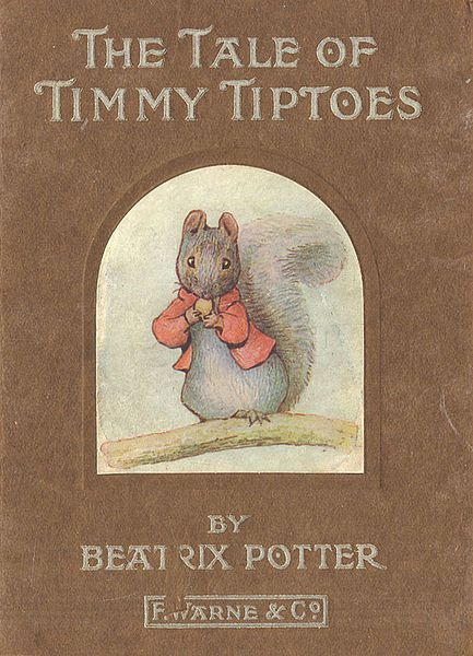 The Tale Of Timmy Tiptoes 1911 Beatrix Potter Timmy Tiptoes Is