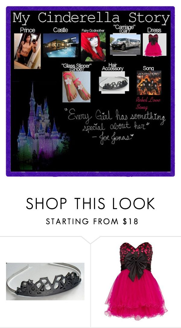 """""""My Cinderella Story"""" by sbeathard ❤ liked on Polyvore featuring Forever Unique"""