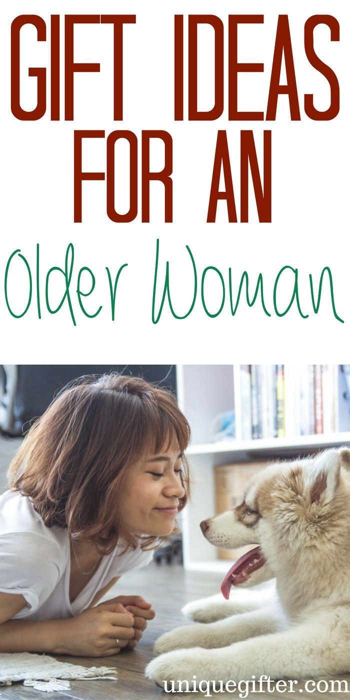 Gift Ideas For An Older Woman