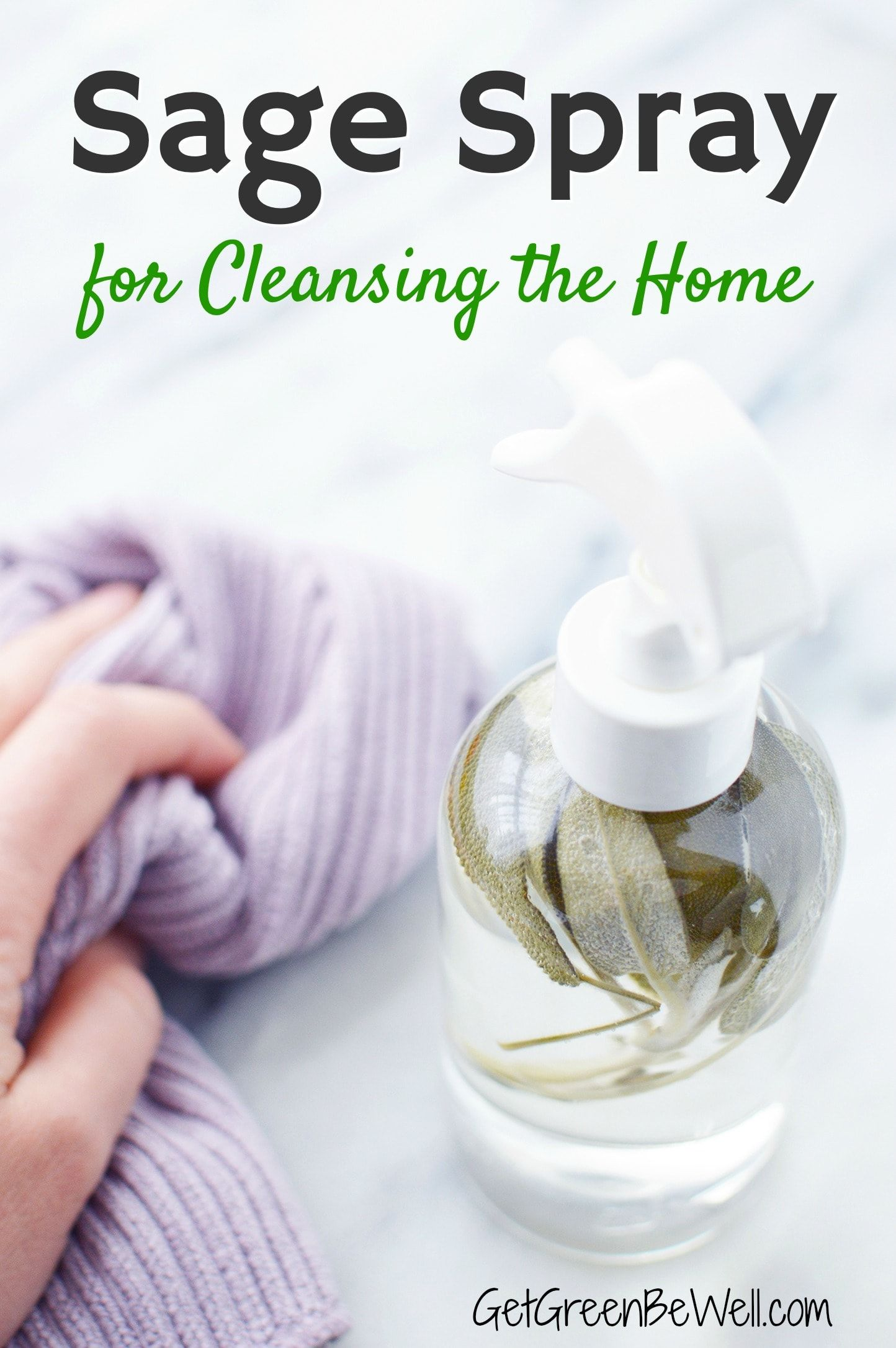 Diy Sage Spray For Cleansing Home Cleaning Hacks House Cleaning Tips Clean House