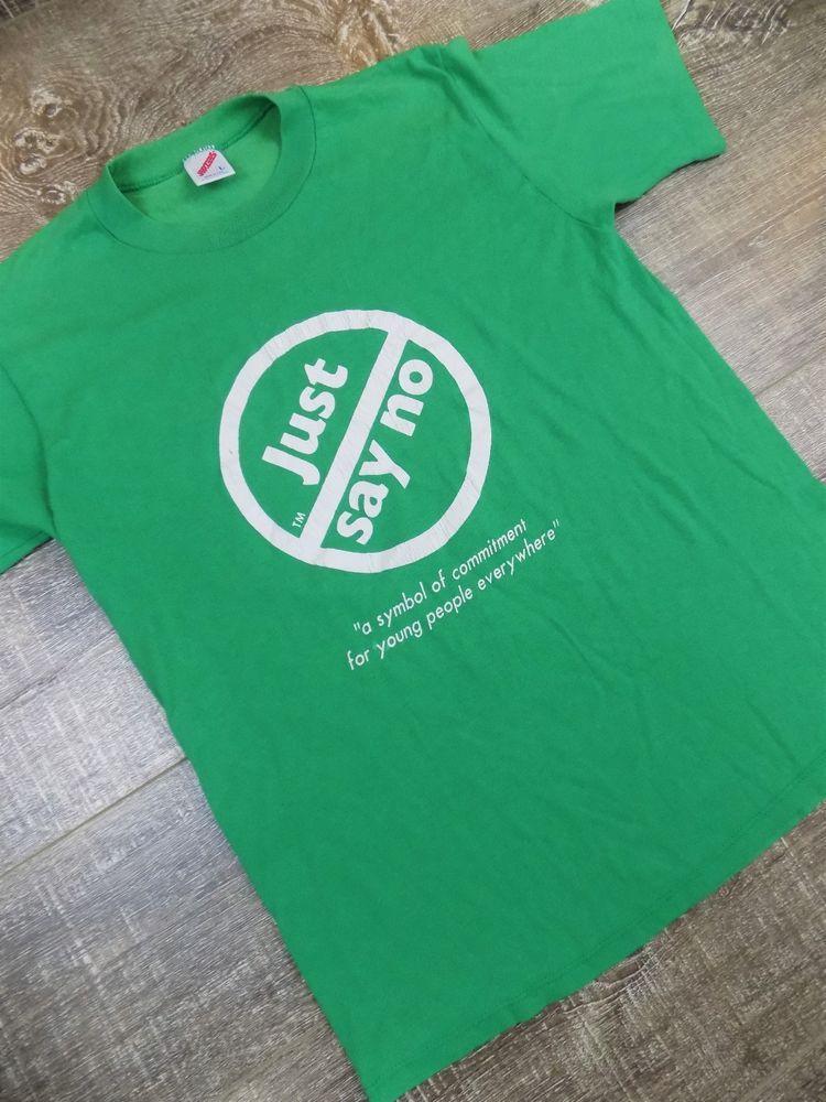36978142ba6989 VTG 80 s JUST SAY NO T Shirt A Symbol of Commitment Drug Free Campaign  Green L