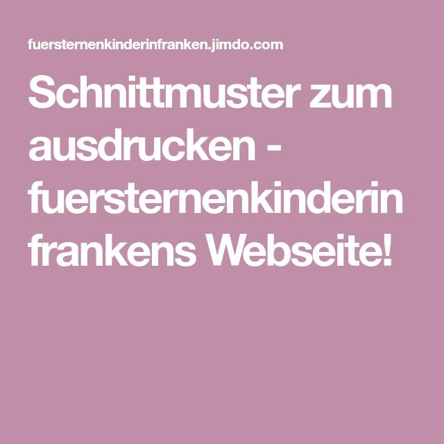 Schnittmuster zum ausdrucken - fuersternenkinderinfrankens Webseite ...