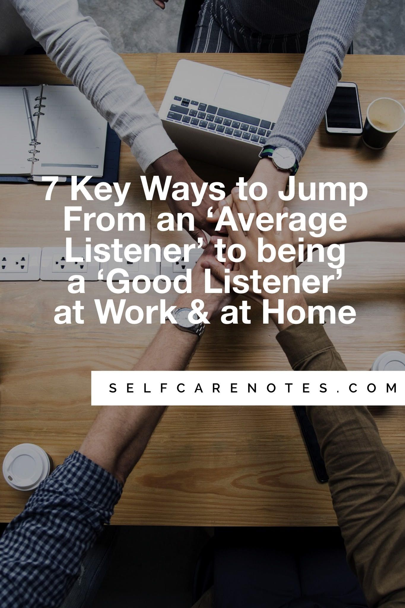 7 Listening Skills Which Can Catapult An Average Listener