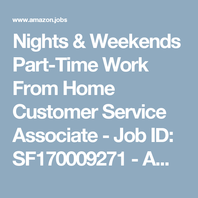 Nights  Weekends PartTime Work From Home Customer Service