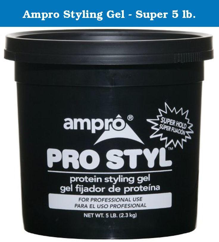 Ampro Styling Gel Super 5 Lb Ampro Pro Styl Protein Styling Gel Is A Protein Enriched Hair Conditioning And Styling Gel Styling Gel Protein Styling Gel Gel