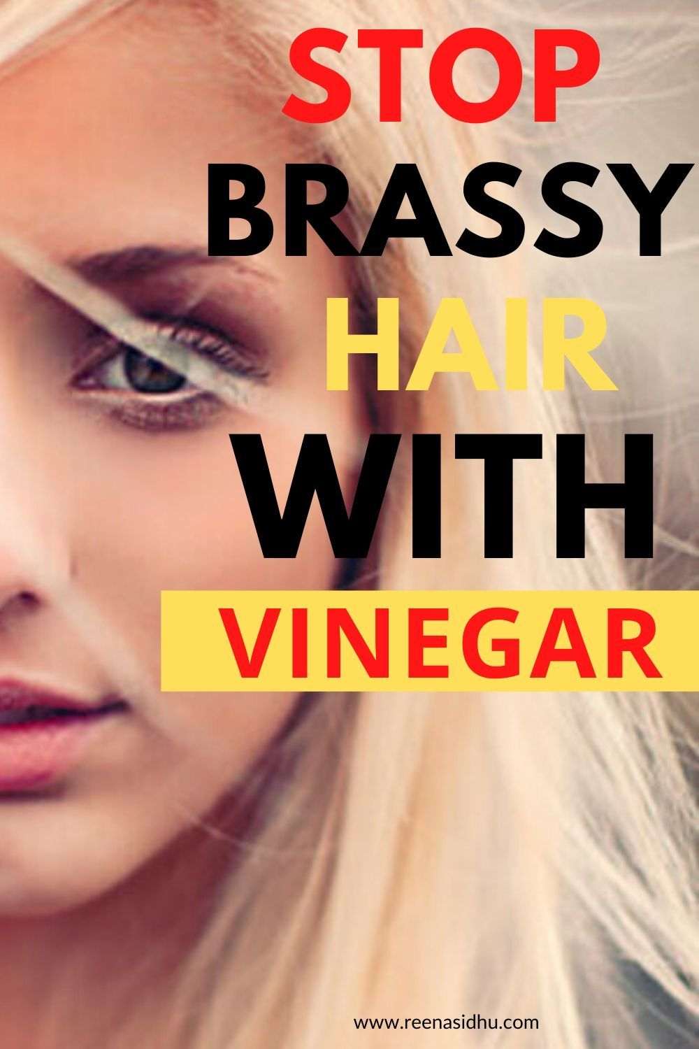 How to get rid of brassy hair with vinegar in 2020