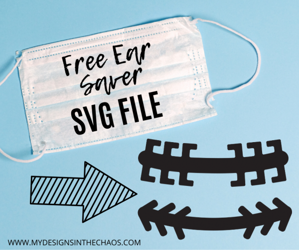 Free Ear Saver Svg My Designs In The Chaos In 2020 Savers Svg Svg File