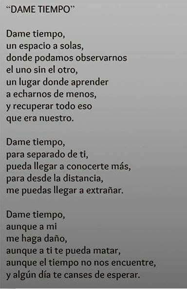 Dame Tiempo Frases De Amor Pinterest Frases Quotes And Writing