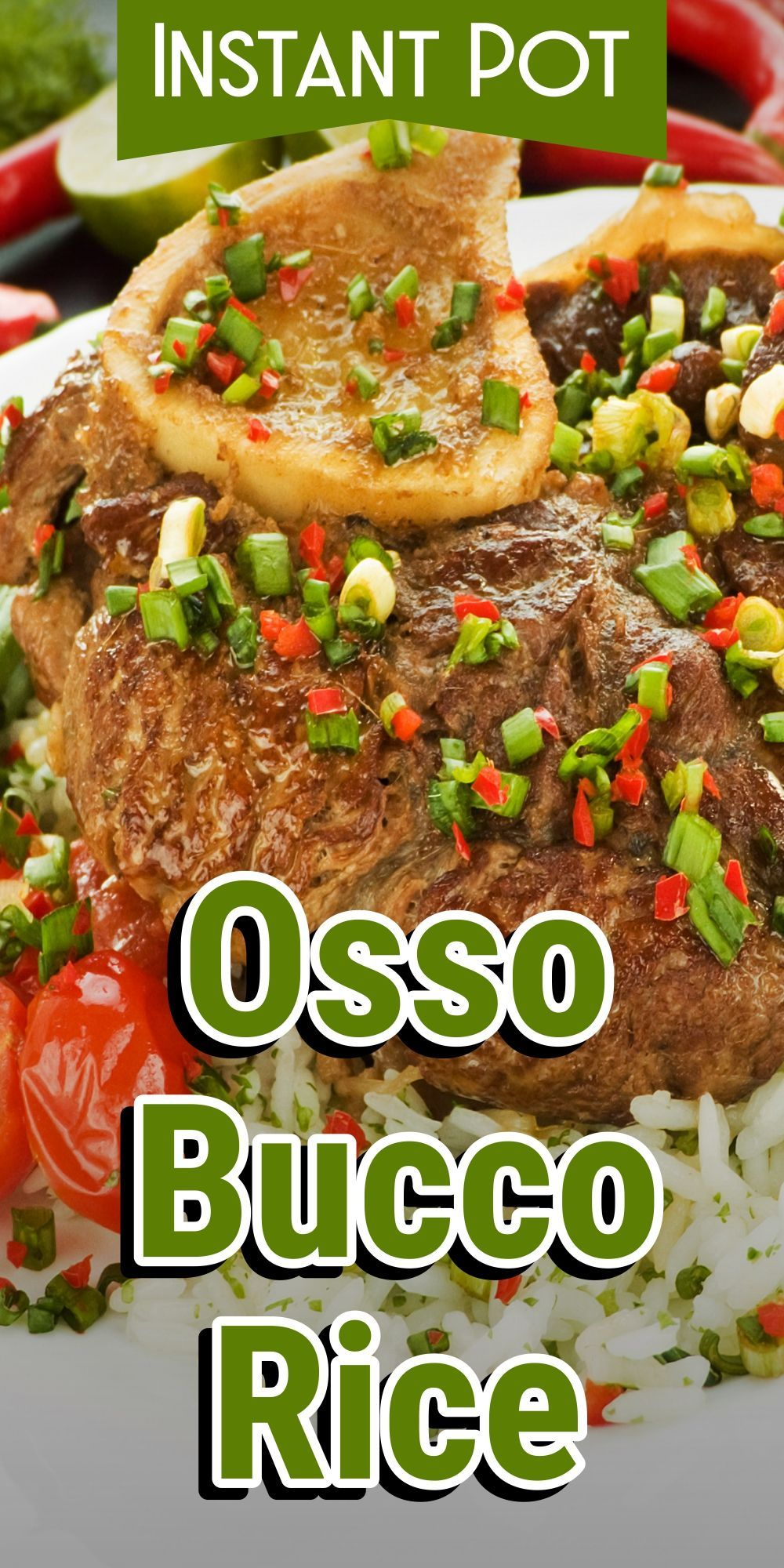Instant Pot Osso Bucco rice #ossobuccorezept