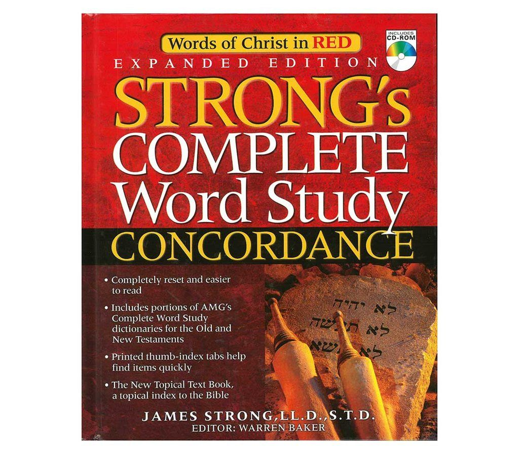 Strong S Complete Word Study Concordance Expanded Edition Word Study Bible Words Bible Study Tips